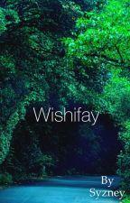 Wishifay by Syzney