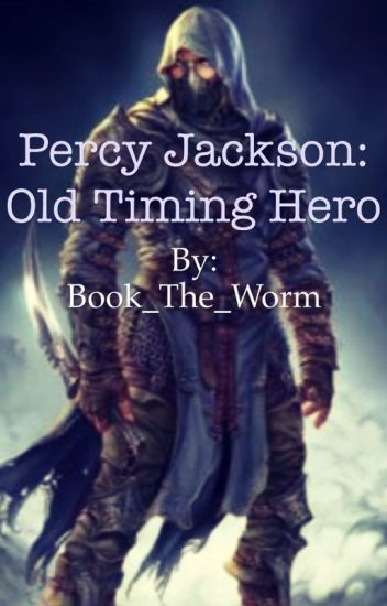 Perseus Jackson: Old Timing Hero