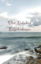 Über Liebe und Entscheidungen (Fluch der Karibik Fanfiktion) by Humperstumpel