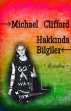 Michael Clifford Hakkında Bilgiler by alltimepillow
