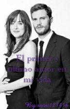 El primer y ultimo amor de mi vida (Christian Y Ana) by saori_criaturita