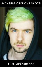 Jacksepticeye One Shots by MyLifeAsRyana