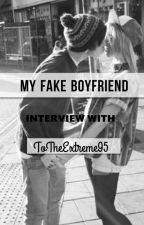 My Fake Boyfriend Interview by TheCuriousBookworm