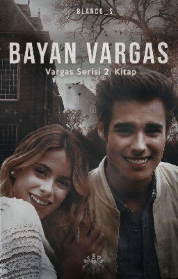 Bayan Vargas (Vargas serisi 2. kitap)