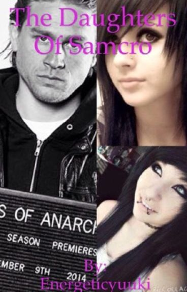 The daughter of anarchy