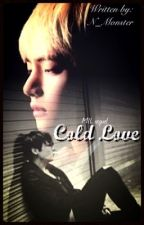 Cold Love - MIL sequel second book #2 ⚣ TK by tereselovlien