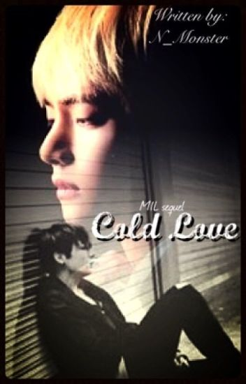 Cold Love - MIL sequel second book #2 ⚣ TK