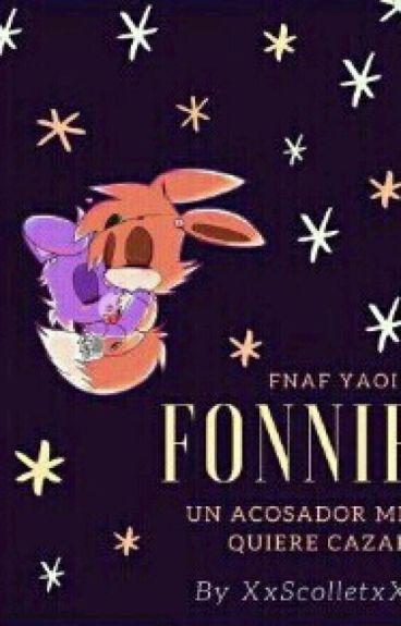 Foxy x Bonnie ||Un Acosador Me Quiere Cazar|| {FNAF} YAOI