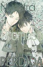 •Nuestra Promesa Perdida• ~|RiRen|~//Editando// by HarLev_san