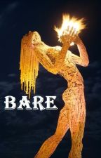 Bare by AMALLEY369