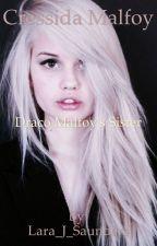 Cressida Malfoy- Draco Malfoy's Sister. by Lara_J_Saunders