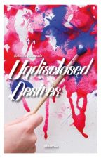 Undisclosed desires - IN TUTTE LE LIBRERIE! by justcolorless