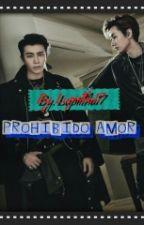 Prohibido Amor by Lupiitha17