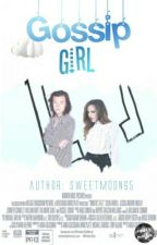 Gossip girl // h.s #Wattys2016 by sweetmoon65
