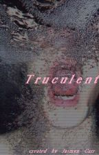 Truculent by Whiskey_Grace