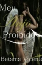 MEU ANJO PROIBIDO by BetaniaVicente
