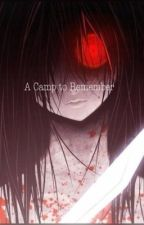A Camp to Remember (TRUE PHILIPPINE GHOST STORIES) by FaralinaMalinao