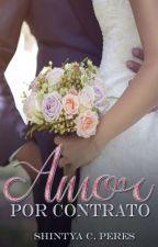 Amor por Contrato by scristtinap