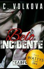 Belo Incidente by CVolkova