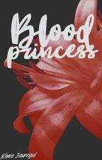 Blood Princess © #1 by keniiaBYDL