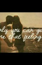 ♡Only You Can Give Me That Feeling♡ by xinru12
