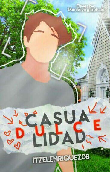 """""""Dulce Casualidad""""  A.V  《1° Temporada》 [EDITANDO]"""