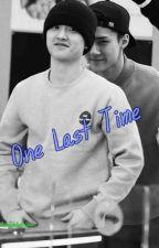 ~One Last Time~ by SMILEHOYA94