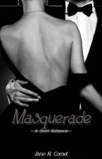 Masquerade - A Short Romance by HowlingJane