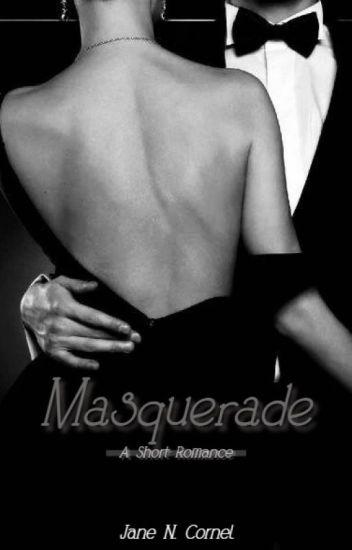 Masquerade - A Short Romance