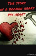 The story of a broken heart My heart by Harleyquinner