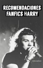 Recomendaciones Fanfics - Harry Styles by flawlessclifford_