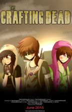 The Crafting Dead by drinkthatsoda