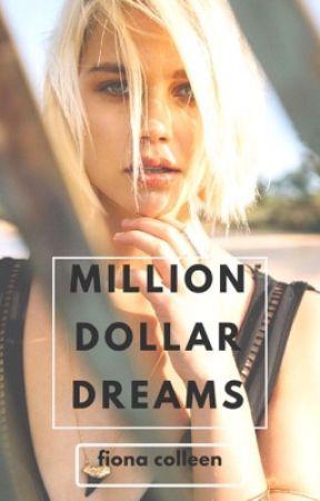 Million Dollar Dreams by SchoolOfRock87
