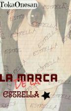 LA MARCA DE LA ESTRELLA by TokaOnesan