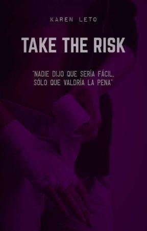 Take The Risk by KarenLeto