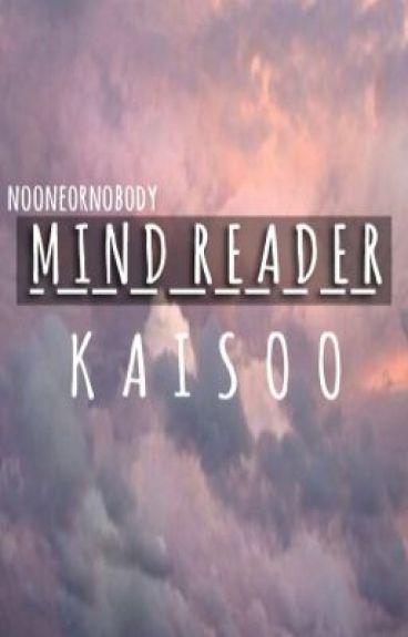 (Re-Written) Mind Reader {Kaisoo}