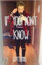 If You Don't Know (5SOS) by guytommo