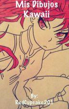 Mis Dibujos Kawaii by RedCupcake201