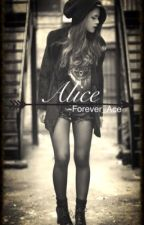 Alice by Forever_Ace