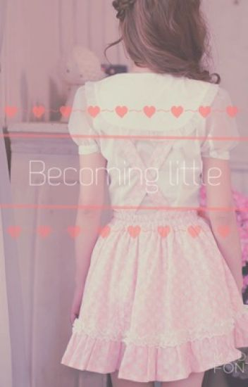 Becoming Little
