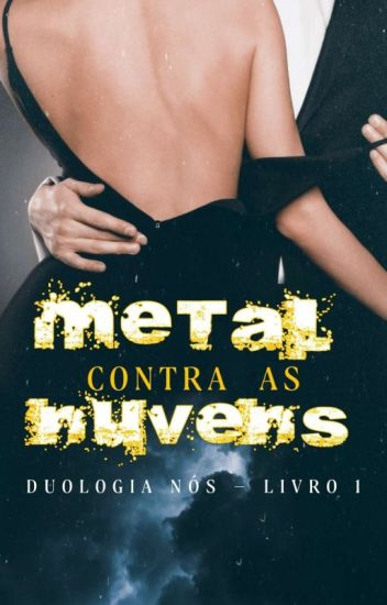 Metal Contra as Nuvens.