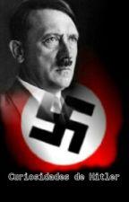 Curiosidades de Hitler. by Insanity1415