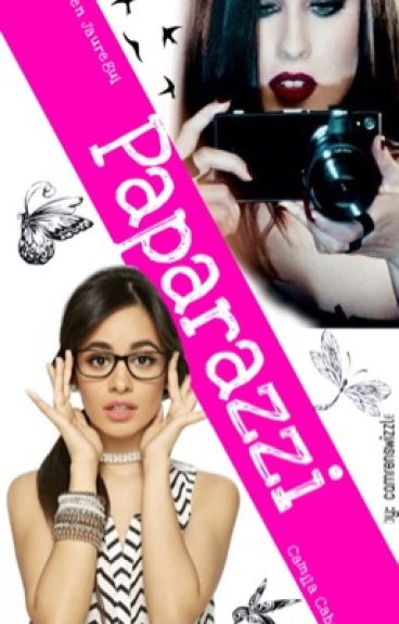 Paparazzi (Camren)