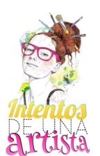 Intentos de una artista by EliaPlsnt