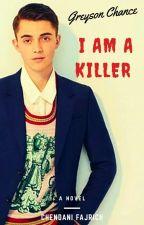 I am a Killer ( END ) by CheFha_