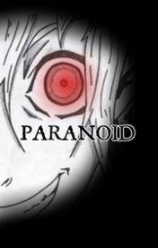 Paranoid by SpectrumWriter