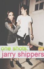 One shots: Jarry shippers EDITANDO Y PAUSADA by justmariebaby