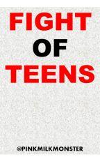 """Fight of Teens"" by tigerlukee"