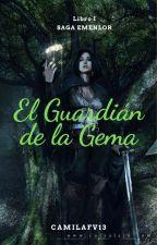 I. El Guardián de la Gema by CamilaFV13