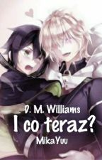 ✔ I co teraz? [MIKAYUU] by D_M_Williams